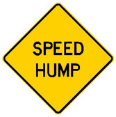 "diamond shape, yellow sign, black words ""Speed Hump"""