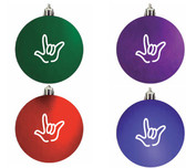 """ I LOVE YOU"" Outline Hand Christmas Ornaments. (pick one color each )"