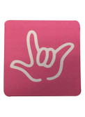 """DRINK COASTER SQUARE PAD SIGN LANGUAGE OUTLINE HAND """" I LOVE YOU""""  ( HOT PINK BACKGROUND / WHITE HAND)"""