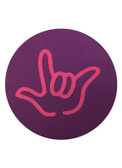 """DRINK COASTER CIRCLE PAD SIGN LANGUAGE OUTLINE HAND """" I LOVE YOU""""  (PURPLE BACKGROUND / HOT PINK HAND)"""