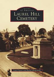 Images of America: Laurel Hill Cemetery