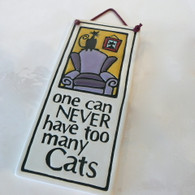 MACONE STUDIO One Can Never Have Too Many Cats Small Tall 8