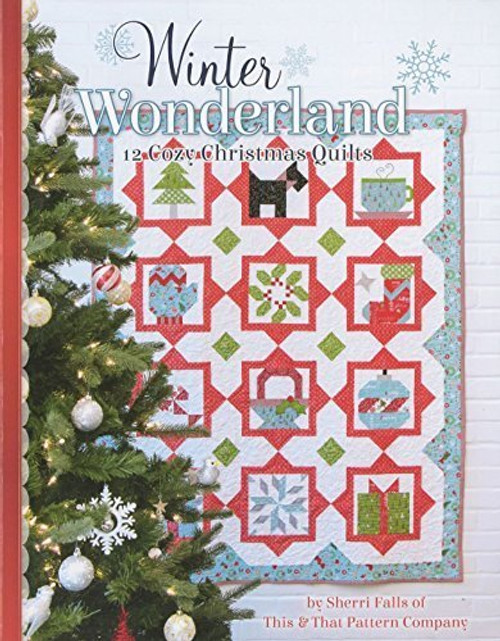 Winter Wonderland by Sherri Falls of This & That Pattern Company