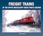 Freight Trains of the Upper Mississippi River