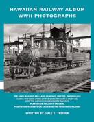 Hawaiian Railway Album WWII Photographs