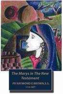 The Marys in the New Testament 3 CD BOX SET .