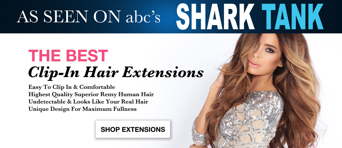 Shop the best quality remy human clip-in hair extensions as seen on Shark Tank.