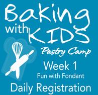 Camp Buttersweet Bakery - Week 1 Daily Registration