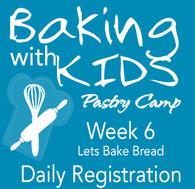 Camp Buttersweet Bakery - Week 6 Daily Registration