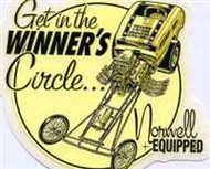 "Brand new decal from Jeff Norwell - Norwell Equipped. ""Get in the Winner's Circle"" 4"" x 4"" thick vinyl sticker with peel-off backing. A great addition to your toolbox!"