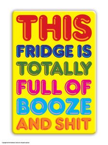 Booze And Shit Fridge Magnet