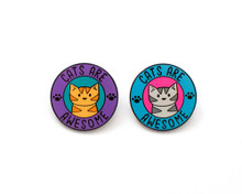 Cats Are Awesome - Enamel Pin