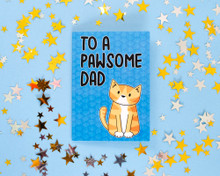 Pawsome  Dad - Greetings Card