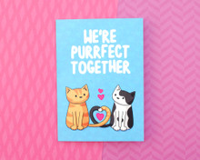 We're Perfect Together - Greetings Card - Valentine's Day