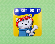 We Cat Do It - Vinyl sticker - Rosie the Riveter