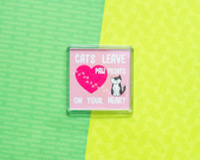 Cats Leave Paw Prints On Your Heart - LARGE Fridge Magnet