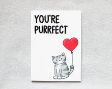 You're Purrfect - Greetings Card