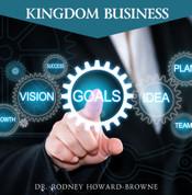 Kingdom Business DVD Series