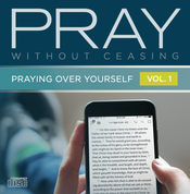 Pray Without Ceasing Vol. 1 CD Series