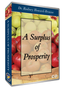 A Surplus of Prosperity CD Series