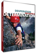 Desperation, Decision & Determination DVD Series