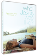 Have You Ever Wondered What Jesus Was Like? DVD Series