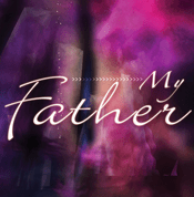 My Father CD Series