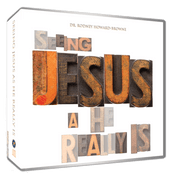 Seeing Jesus As He Really Is CD Series