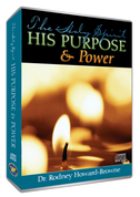 The Holy Spirit, His Purpose & Power CD Series