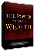 The Power to Create Wealth CD Series