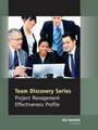 Project Management Effectiveness - Self Discovery Series