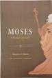 Moses: A Stranger among Us