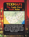 EAGLE FORD SHALE ATLAS