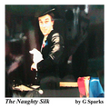 Naughty Silk by G Sparks - Silk Magic Trick