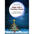 Magic with a Christmas Theme by Marc Dibowski - Book