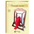 Through Mirror by Dinucci Magic - Silk Magic Trick