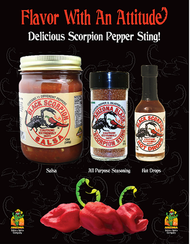 You can enjoy our 1st place Award winning Black Scorpion Salsa™ along with the Black Scorpion™ Drops and the Black Scorpion™ Sting Seasoning all together.