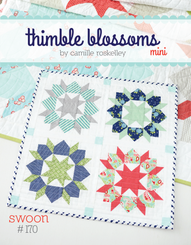 Thimble Blossoms - Swoon Mini Quilt Pattern