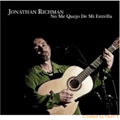 Jonathan Richman-No Me Quejo de Mi Estrella-NEW CD