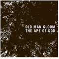 Old Man Gloom-The Ape Of God I-Post Rock,Doom Metal-NEW CD