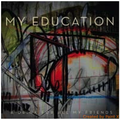 My Education-A Drink For All My Friends-Post Rock,Indie Rock-NEW CD