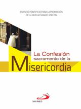 LA CONFESIÓN, SACRAMENTO DE LA MISERICORDIA