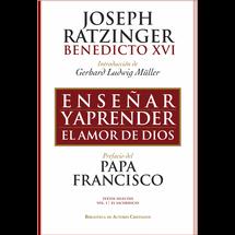 ENSEÑAR Y APRENDER EL AMOR DE DIOS. Prefacio del Papa Francisco