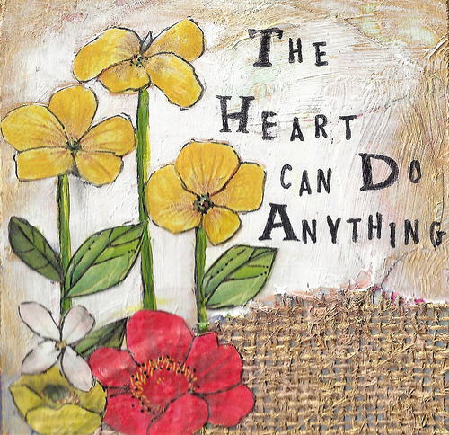 THE HEART CAN DO ANYTHING PRINT
