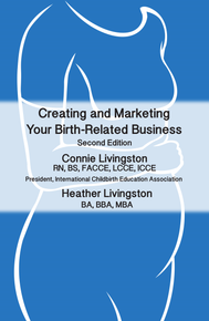 Creating and Marketing Your Birth-Related Business