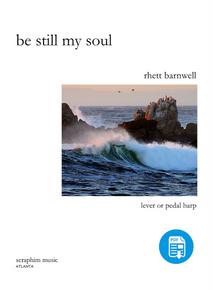 Be Still My Soul by Rhett Barnwell-PDF