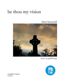 Be Thou My Vision by Rhett Barnwell-PDF