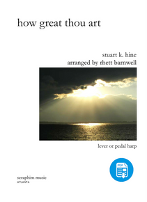 How Great Thou Art  by Rhett Barnwell-PDF