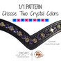 2.1/1 Pattern:  Choose two crystal colors which will alternate every other stone with the custom browband.  Simple, fun and flattering.