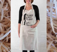 To Brie or Not to Brie -  Gorgeous Linen Apron